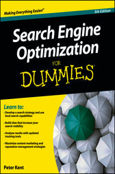 Search Engine Optimization For Dummies by Peter Kent