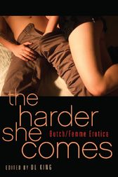 The Harder She Comes by D. L. King