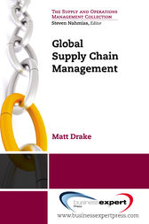 Global Supply Chain Management by Matt Drake