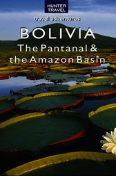 Bolivia - The Pantanal & Amazon Basin by Vivien Lougheed