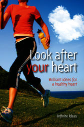 Look after your heart by Rob Hicks