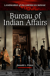 bureau of indian affairs ebook by donald fixico 9780313391804. Black Bedroom Furniture Sets. Home Design Ideas