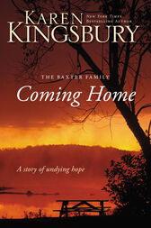 Coming Home by Karen Kingsbury