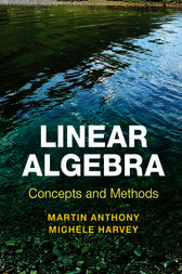 Linear Algebra: Concepts and Methods by Martin Anthony