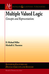 Multiple-Valued Logic by D. Michael Miller