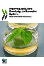 Improving Agricultural Knowledge and Innovation Systems by OECD Publishing