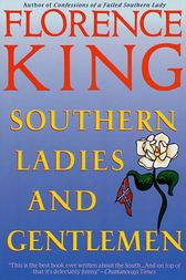 Southern Ladies & Gentlemen by Florence King