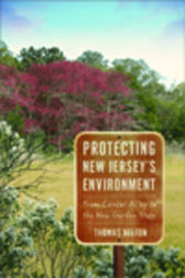 Protecting New Jersey's Environment by Thomas Belton
