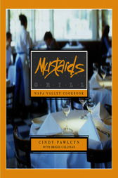 Mustards Grill Napa Valley Cookbook by Cindy Pawlcyn