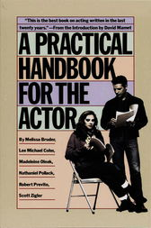 A Practical Handbook for the Actor by Melissa Bruder