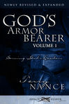 God's Armor Bearer Volume 1