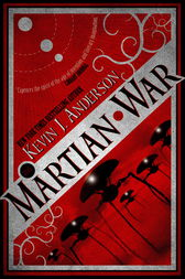The Martian War by Kevin J Anderson