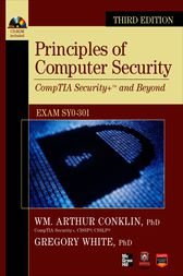Principles of Computer Security CompTIA Security+ and Beyond (Exam SY0-301), Third Edition by Wm. Arthur Conklin