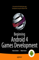 Beginning Android 4 Games Development by Mario Zechner