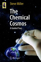 The Chemical Cosmos by Steve Miller