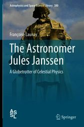 The Astronomer Jules Janssen by Françoise Launay