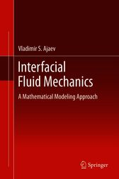 Interfacial Fluid Mechanics by Vladimir S. Ajaev