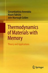 Thermodynamics of Materials with Memory by Giovambattista Amendola