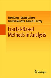 Fractal-Based Methods in Analysis by Herb Kunze