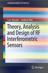 Theory, Analysis and Design of RF Interferometric Sensors by Cam Nguyen