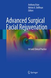 Advanced Surgical Facial Rejuvenation by Anthony Erian