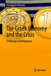 The Greek Economy and the Crisis by Panagiotis E. Petrakis