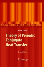 Theory of Periodic Conjugate Heat Transfer by Yuri B. Zudin