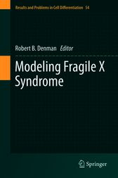 Modeling Fragile X Syndrome by Robert B. Denman