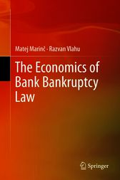The Economics of Bank Bankruptcy Law by Matej Marin