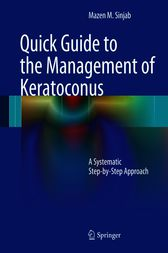 Quick Guide to the Management of Keratoconus