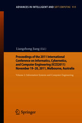 Proceedings of the 2011, International Conference on Informatics, Cybernetics, and Computer Engineering (ICCE2011) November 19–20, 2011, Melbourne, Australia
