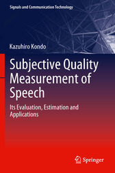 Subjective Quality Measurement of Speech by Kazuhiro Kondo