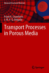 Transport Processes in Porous Media by Frank A. Coutelieris