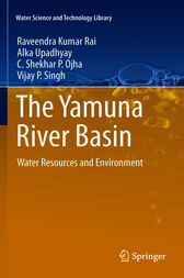 The Yamuna River Basin by Raveendra Kumar Rai
