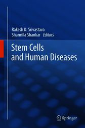 Stem Cells and Human Diseases by Rakesh K. Srivastava