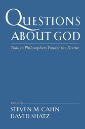 Questions About God by Steven M. Cahn