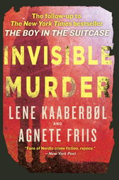 Invisible Murder by Lene Kaaberbol