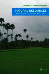 Natural Resources - Technology, Economics & Policy by U. Aswathanarayana