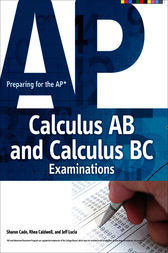 Preparing for the AP Calculus AB and Calculus BC Examinations