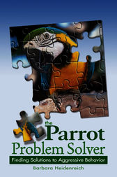 The Parrot Problem Solver by Barbara Heidenreich