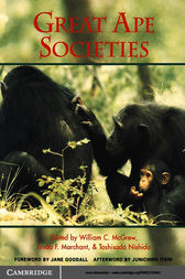 Great Ape Societies by William C. McGrew