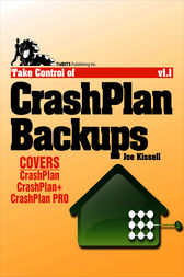 Take Control of CrashPlan Backups by Joe Kissell