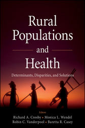 Rural Populations and Health by Richard A. Crosby