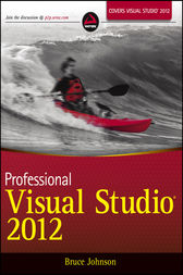 Professional Visual Studio 2012 by Bruce Johnson