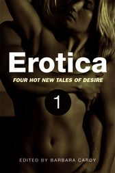 Erotica, Volume 1 by Barbara Cardy