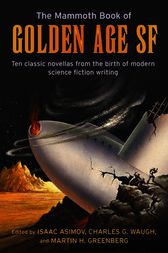 The Mammoth Book of Golden Age by Martin Greenberg