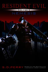 Resident Evil: Nemesis by S.D. Perry