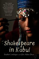 Shakespeare in Kabul by Stephen Landrigan