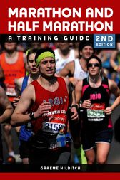 The Marathon and Half Marathon by Graeme Hilditch