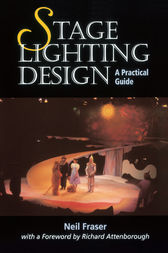 Stage Lighting Design by Neil Fraser